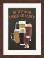 Framed I Need Glasses Of Beer