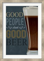 Framed Good People Good Beer