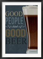 Framed Good People Good Beer