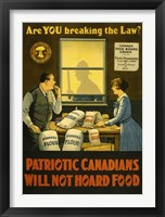 Framed Canadians Will Not Hoard Food