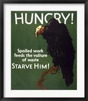 Framed Hungry! Starve Him!