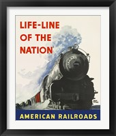Framed Life-line of the Nation American Railroads