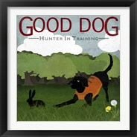 Framed Good Dog Hunter In Training I