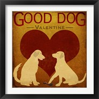 Framed Good Dog Valentine III
