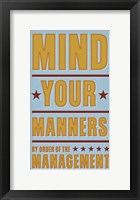 Framed Mind Your Manners