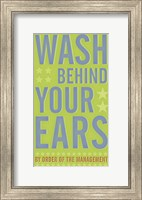 Framed Wash Behind Your Ears
