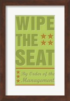Framed Wipe The Seat