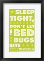 Framed Sleep Tight, Don't Let the Bedbugs Bite (green & white)
