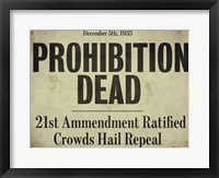 Prohibition Framed Print