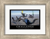 Framed Challenge: Inspirational Quote and Motivational Poster