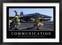 Framed Communication: Inspirational Quote and Motivational Poster