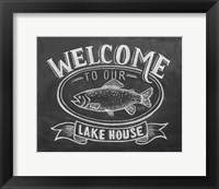 Framed Welcome To Our Lake House