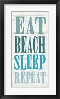 Framed Eat, Beach, Sleep, Repeat