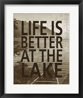 Life Is Better At The Lake Framed Print