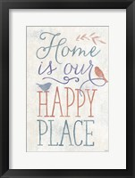 Home is Our Happy Place Framed Print