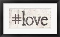 #Love Framed Print