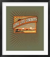 Framed Long Live Cowboys