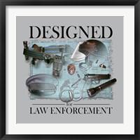 Framed Designed For Law Enforcement