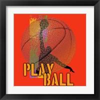 Framed Play Ball Basketball