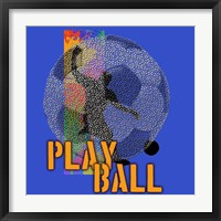 Framed Play Ball Soccer