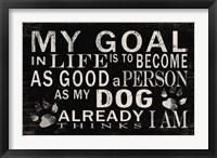 Framed My Goal - Dog