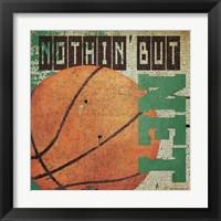 Framed Nothin but net