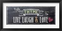 Take Thyme Framed Print