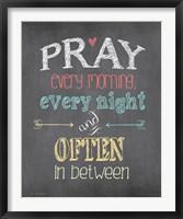 Pray Often Framed Print