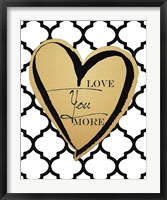 Framed Faux Gold Love You More