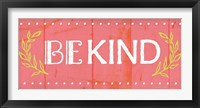 Framed Be Kind