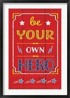Framed Be Your Own Hero
