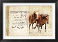 Trust in the Lord (Horses) Framed Print