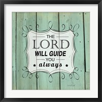 The Lord Will Guide You Framed Print