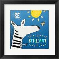 Framed Be Brilliant