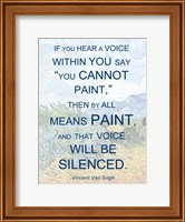 Framed If You Hear a Voice - Van Gogh Quote