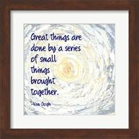 Framed Great Things -Van Gogh Quote 2
