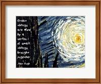 Framed Great Things - Van Gogh Quote 1