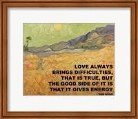 Framed Love Brings -Van Gogh Quote