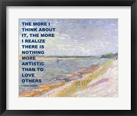 Framed Love Others -Van Gogh Quote