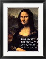 Framed Simplicity is the Ultimate Sophistication -Leonardo Da Vinci