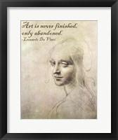 Framed Art is Never Finished -Da Vinci Quote