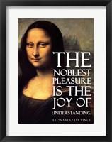 Framed Noblest Pleasure -Da Vinci Quote