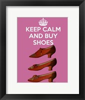 Framed Keep Calm Buy Shoes