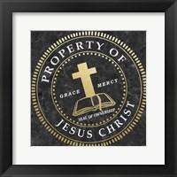Property Of Jesus Christ Framed Print