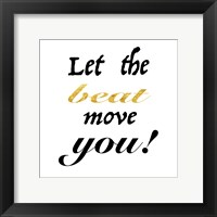 Beat Moves You Framed Print