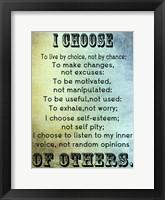 Framed I Choose