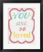 Framed You Are So Loved