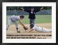Framed Progress Always Involves Risk