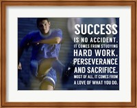 Framed Success is No Accident