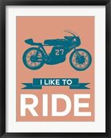 Framed I Like to Ride 12